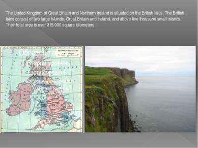 The United Kingdom of Great Britain and Northern Ireland is situated on the B...