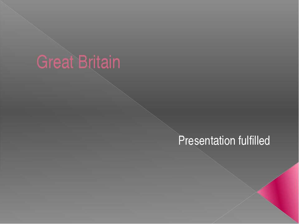 Great Britain Presentation fulfilled