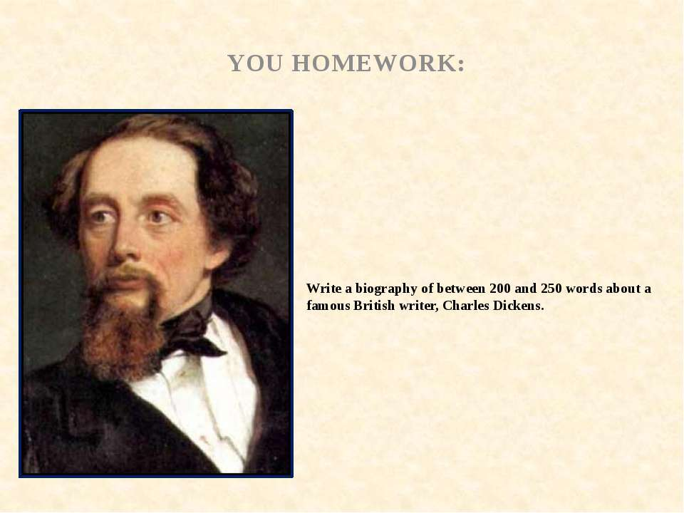 Write a biography of between 200 and 250 words about a famous British writer,...