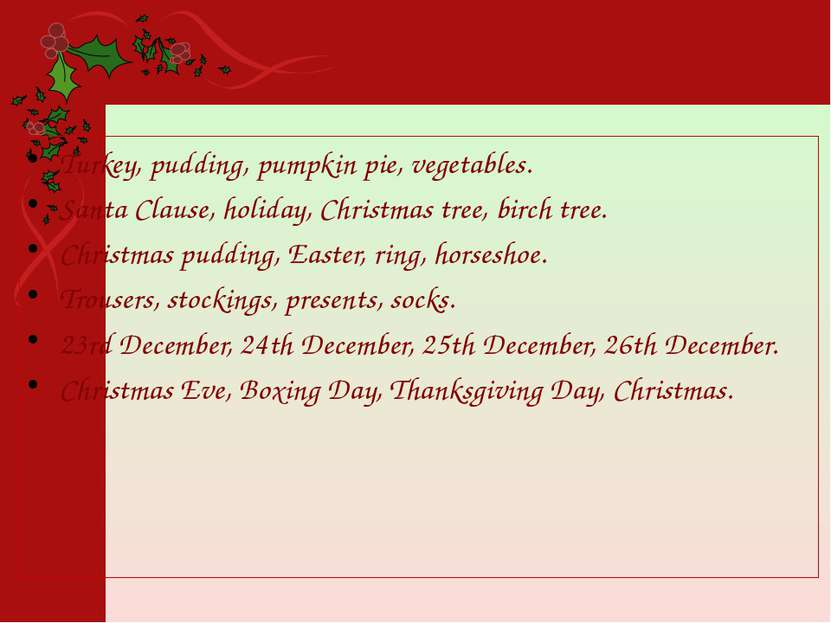 Turkey, pudding, pumpkin pie, vegetables. Santa Clause, holiday, Christmas tr...