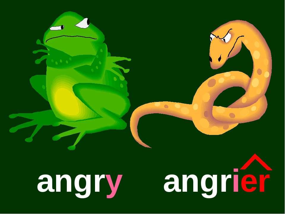 angry angrier