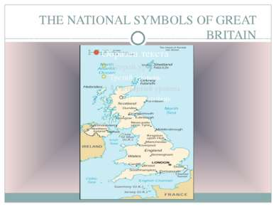 THE NATIONAL SYMBOLS OF GREAT BRITAIN