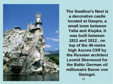 The Swallow's Nest is a decorative castle located at Gaspra, a small town bet...