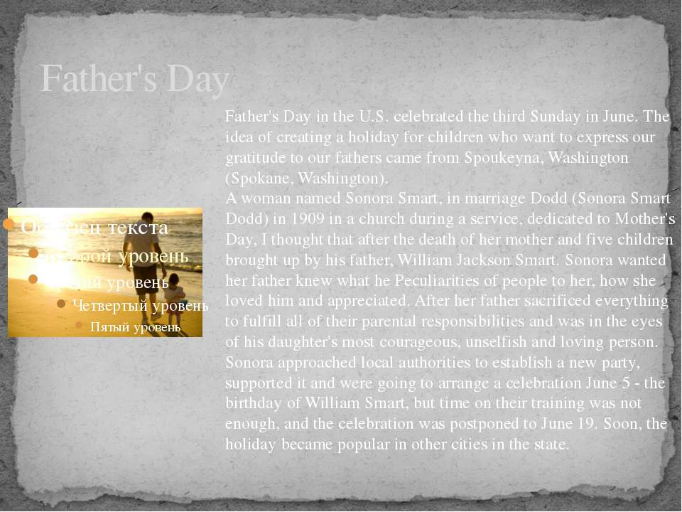 Father's Day Father's Day in the U.S. celebrated the third Sunday in June. Th...
