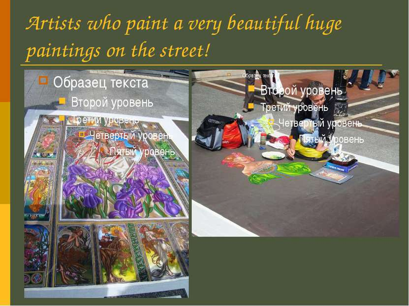 Artists who paint a very beautiful huge paintings on the street!