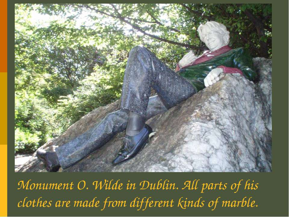 Monument O. Wilde in Dublin. All parts of his clothes are made from different...