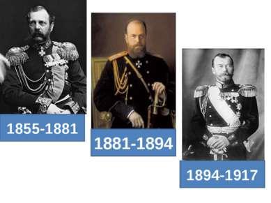 1855-1881 1881-1894 1894-1917