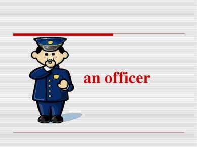 an officer