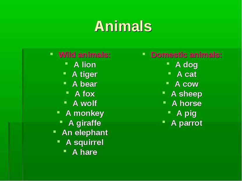 Animals Wild animals: A lion A tiger A bear A fox A wolf A monkey A giraffe A...