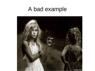 A bad example