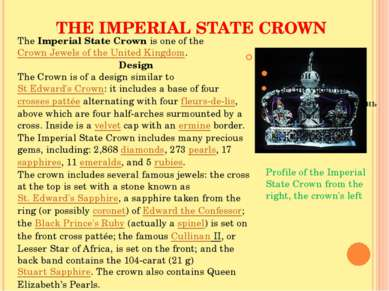 THE IMPERIAL STATE CROWN Profile of the Imperial State Crown from the right, ...