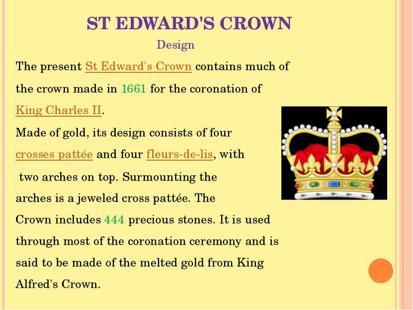 ST EDWARD'S CROWN Design The present St Edward's Crown contains much of the c...