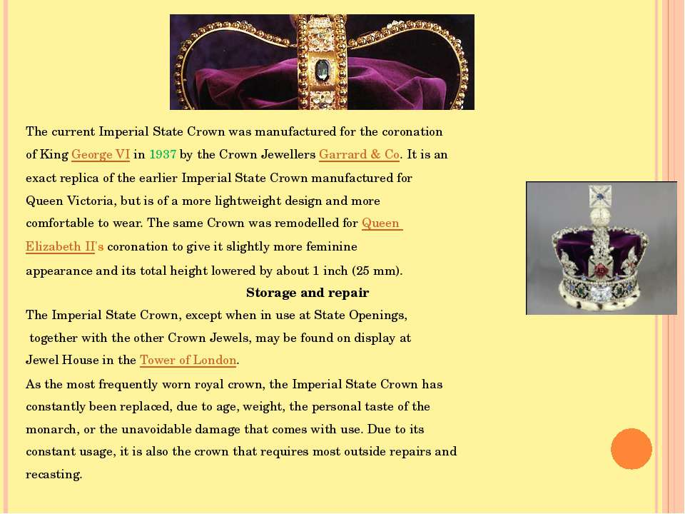 The current Imperial State Crown was manufactured for the coronation of King ...