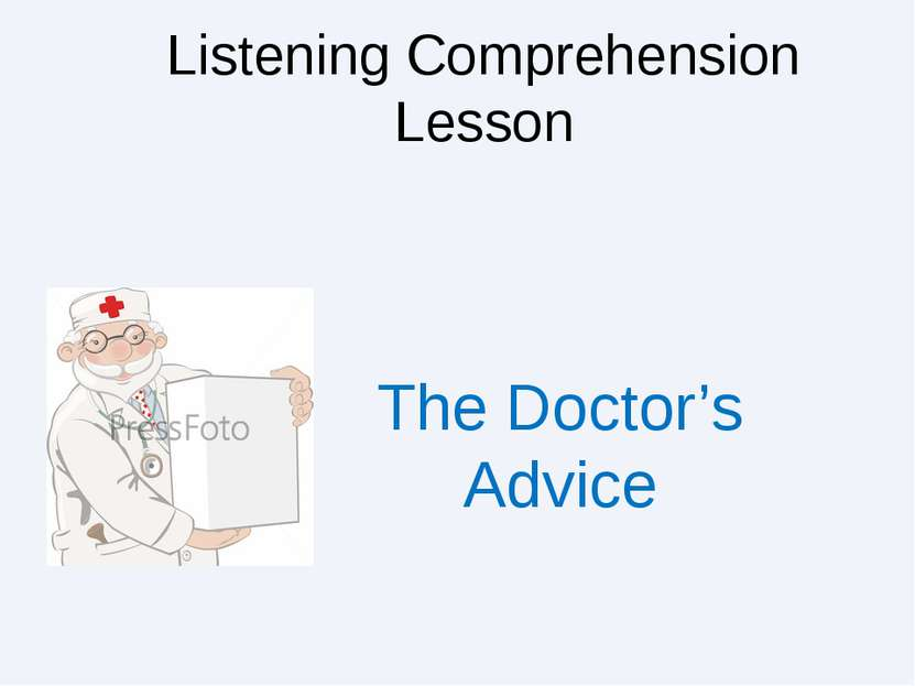 Listening Comprehension Lesson The Doctor's Advice