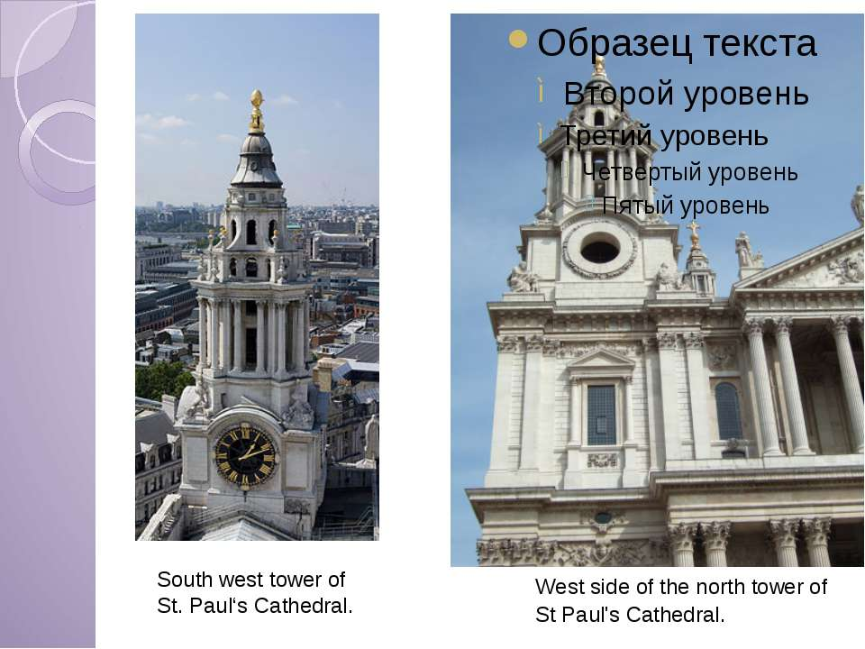 West side of the north tower of St Paul's Cathedral. South west tower of St. ...