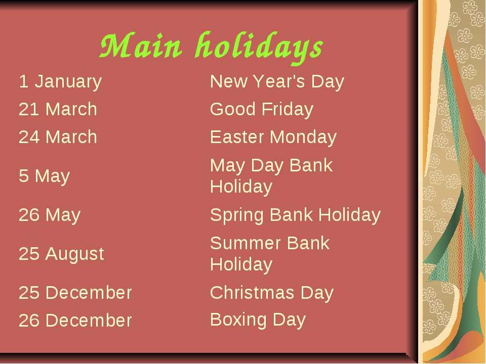 Main holidays