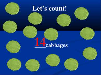 Let's count! ____cabbages