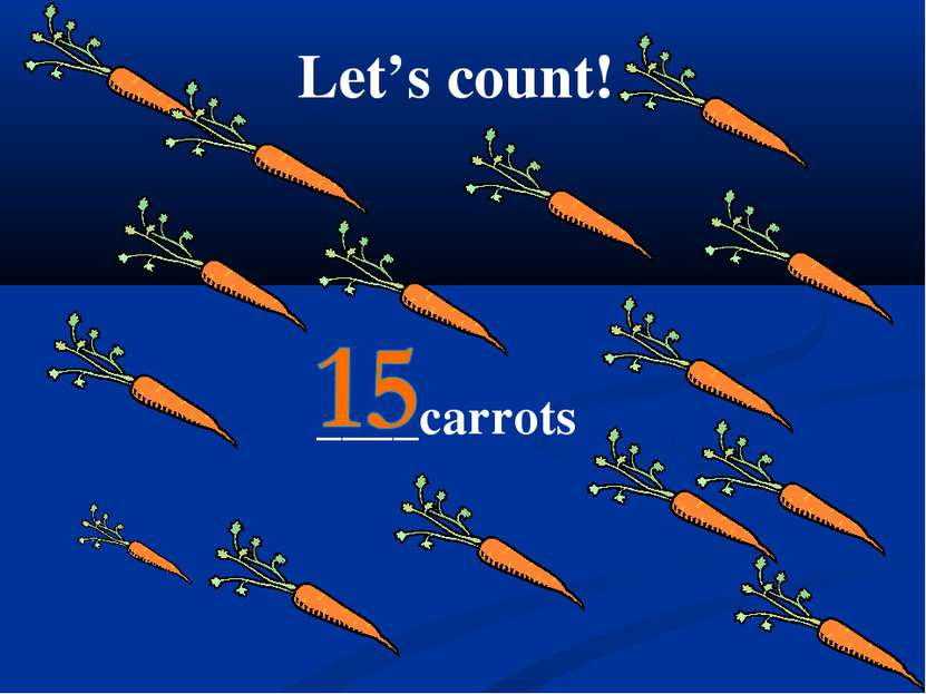 Let's count! ____carrots