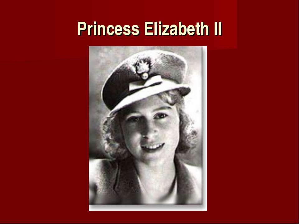 Princess Elizabeth II