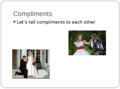 Compliments Let's tell compliments to each other
