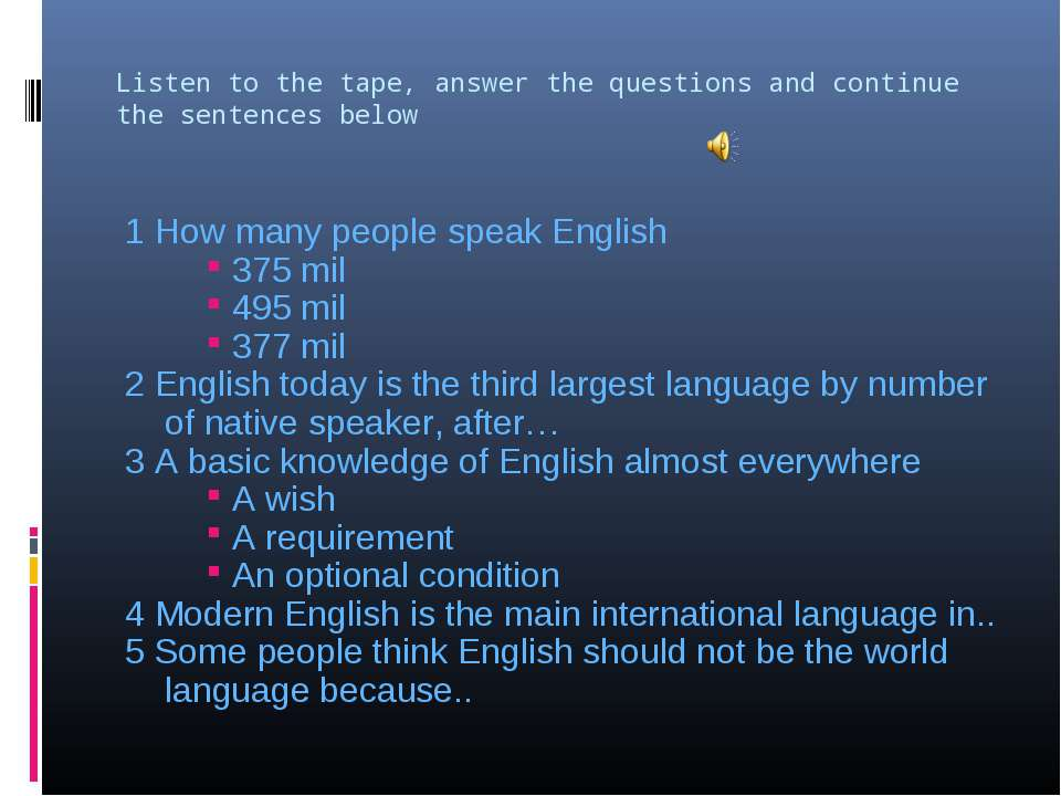 Listen to the tape, answer the questions and continue the sentences below 1 H...