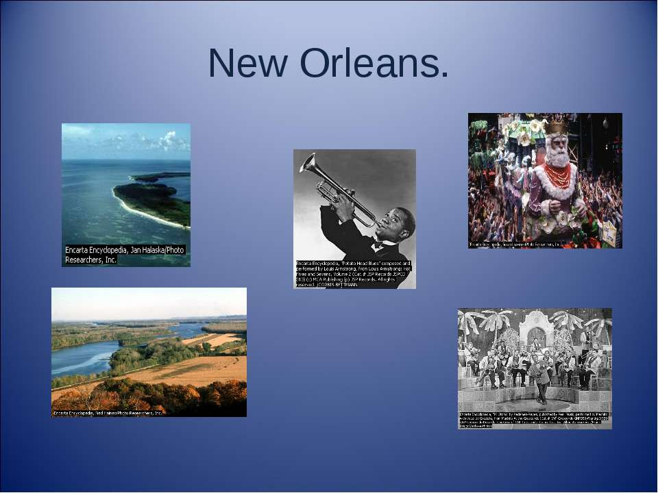 New Orleans.