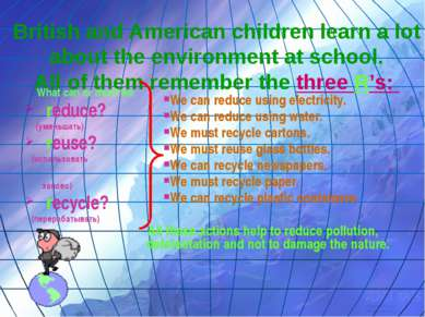 British and American children learn a lot about the environment at school. Al...