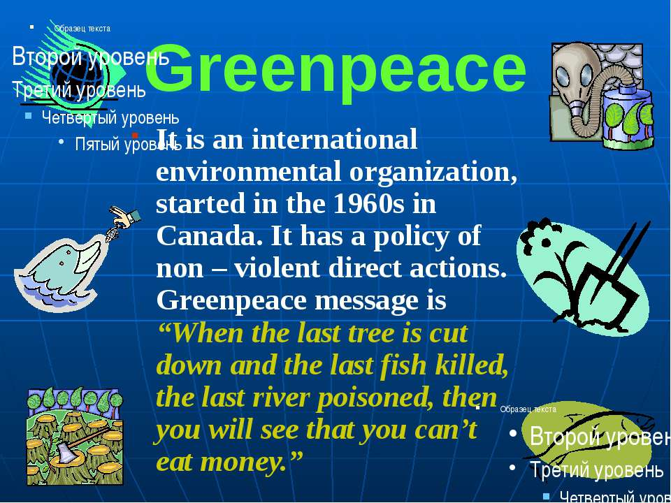 Greenpeace It is an international environmental organization, started in the ...