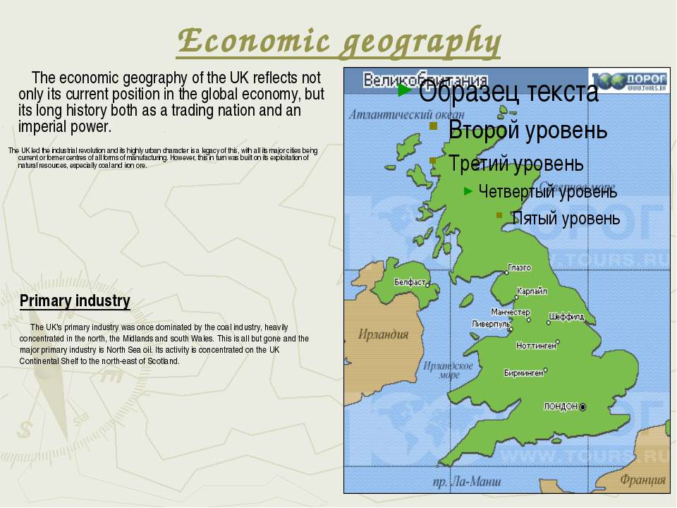 Economic geography The economic geography of the UK reflects not only its cur...