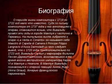 Биография О периоде жизни композитора с 1719 по 1722 год мало что известно. С...