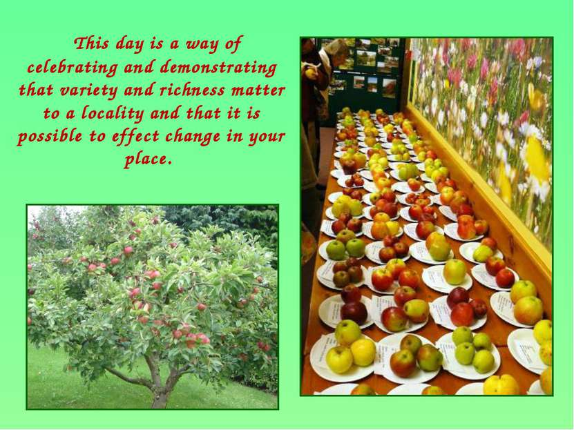 This day is a way of celebrating and demonstrating that variety and richness ...
