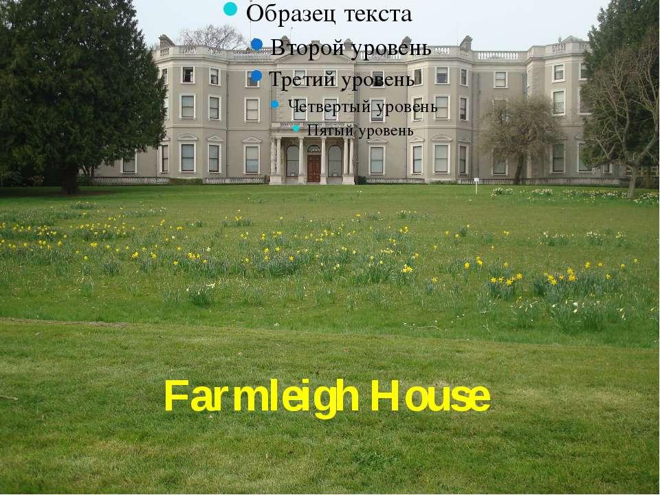 FarmleighHouse