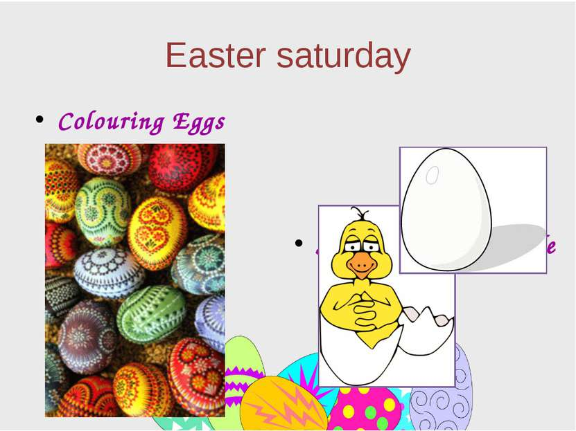 Easter saturday Colouring Eggs Symbol of a New Life