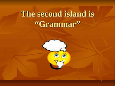 "The second island is ""Grammar"""