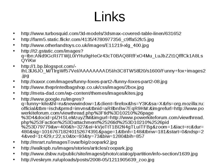 Links http://www.turbosquid.com/3d-models/3dsmax-covered-table-linen/631652 h...