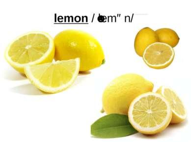 lemon/ˈlemən/
