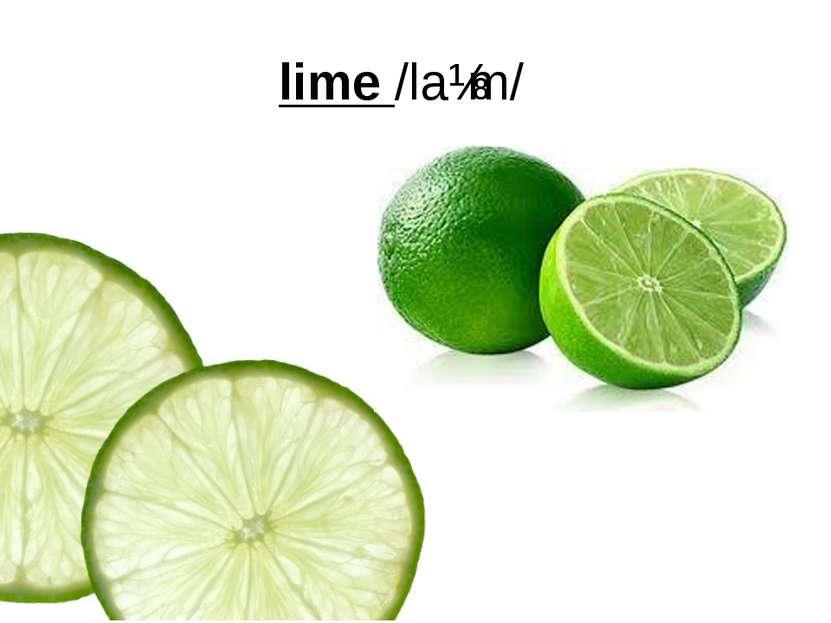 lime /laɪm/