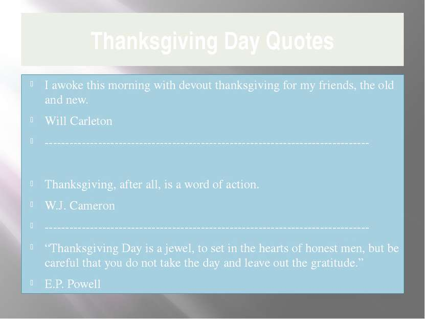 Thanksgiving Day Quotes I awoke this morning with devout thanksgiving for my ...