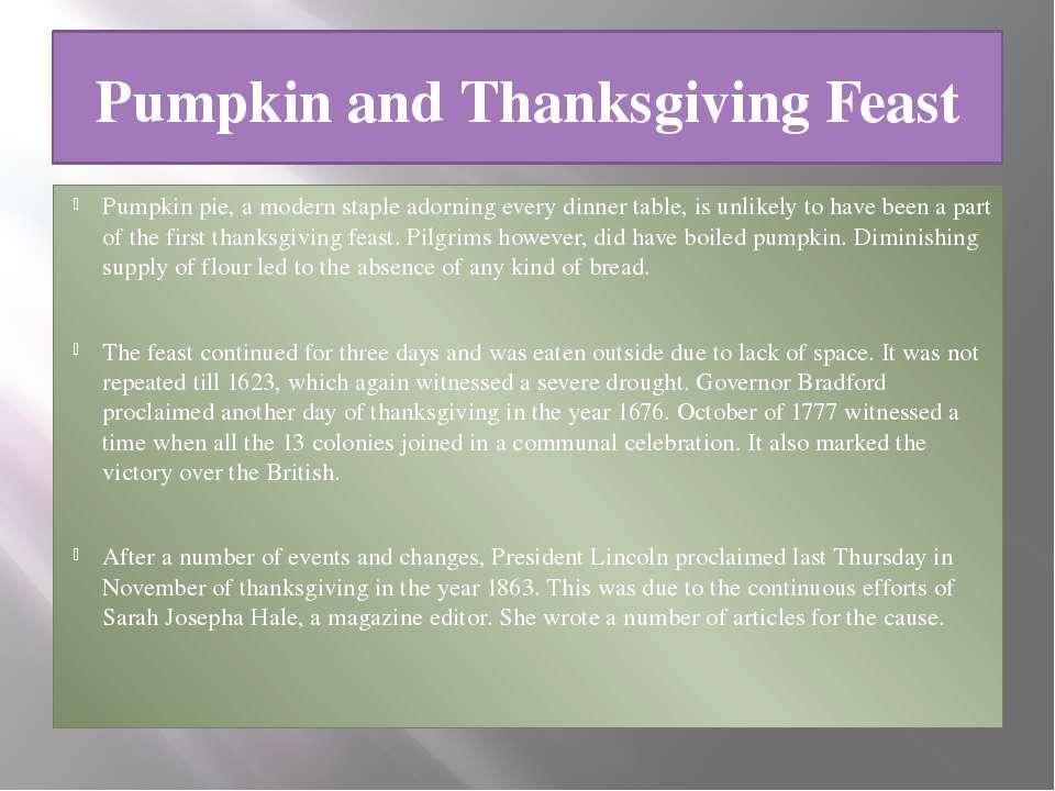 Pumpkin and Thanksgiving Feast Pumpkin pie, a modern staple adorning every di...