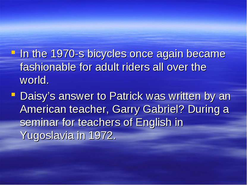In the 1970-s bicycles once again became fashionable for adult riders all ove...