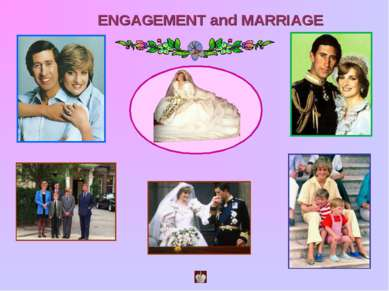 ENGAGEMENT and MARRIAGE