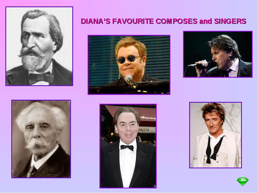 DIANA'S FAVOURITE COMPOSES and SINGERS