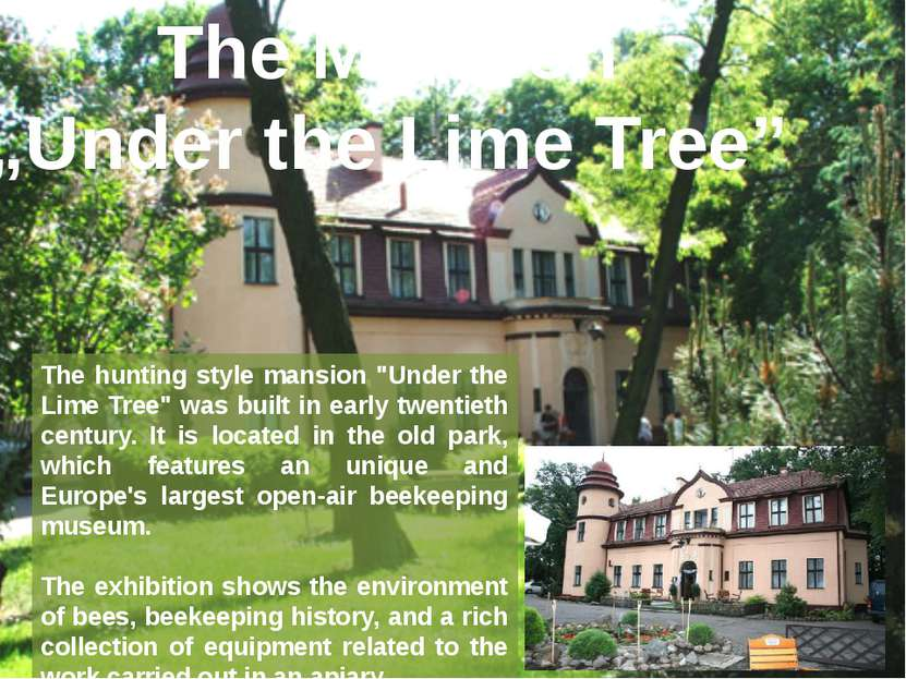 "The Mansion ""Under the Lime Tree"" The hunting style mansion ""Under the Lime T..."