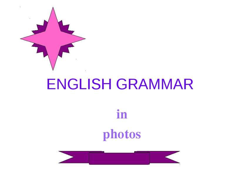 ENGLISH GRAMMAR in photos