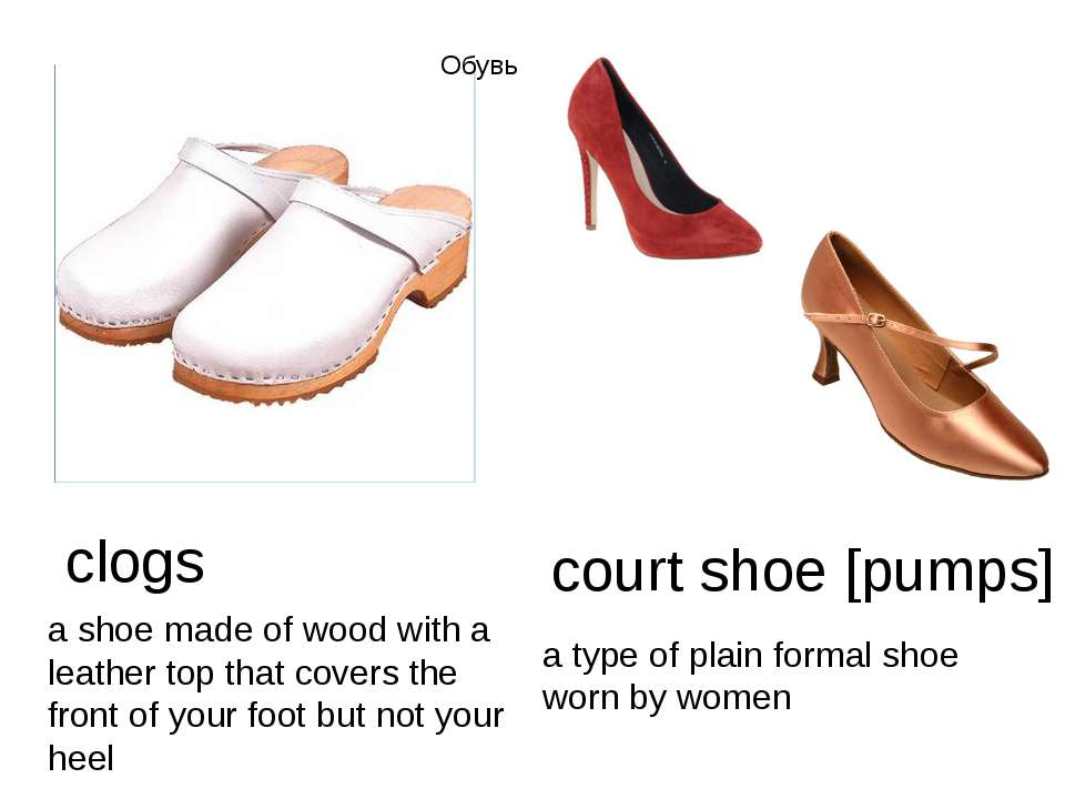 clogs a shoe made of wood with a leather top that covers the front of your fo...