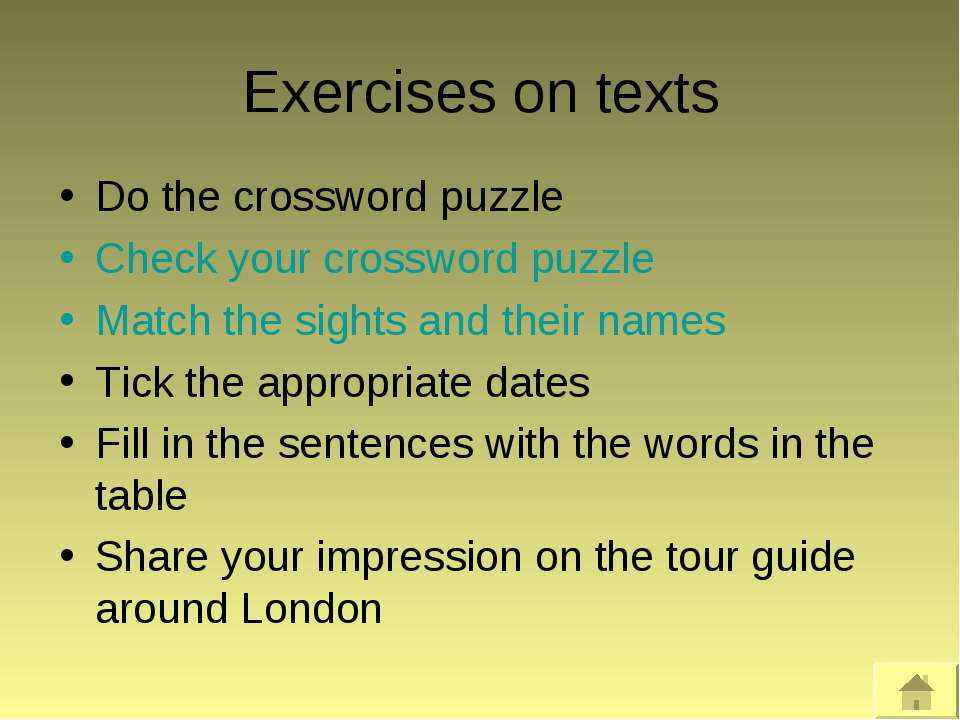 Exercises on texts Do the crossword puzzle Check your crossword puzzle Match ...