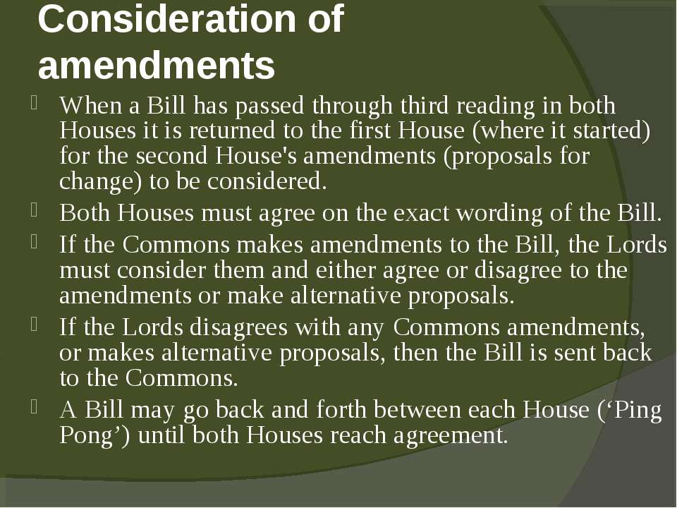 Consideration of amendments When a Bill has passed through third reading in b...