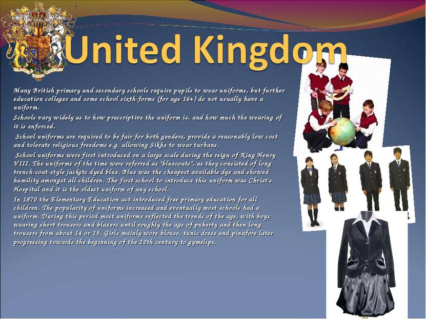 Many British primary and secondary schools require pupils to wear uniforms,...