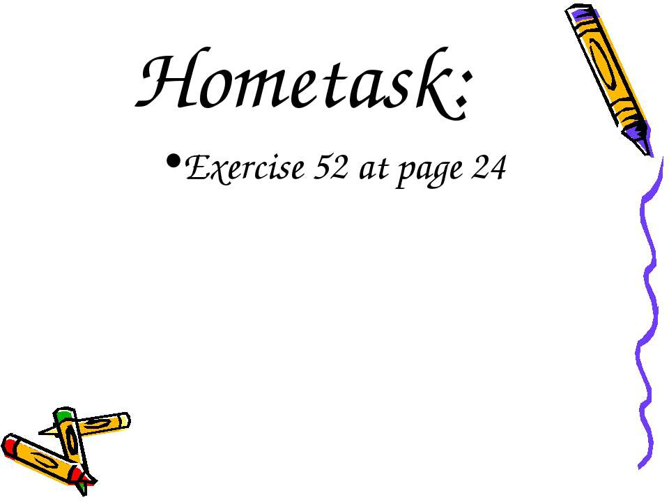 Hometask: Exercise 52 at page 24