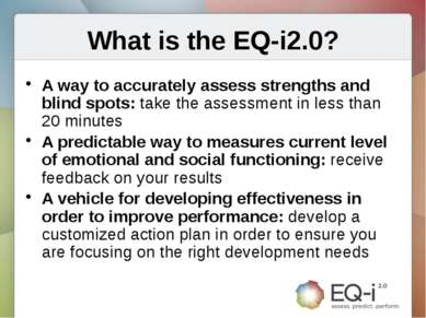 What is the EQ-i2.0? A way to accurately assess strengths and blind spots: ta...